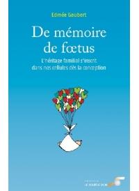 De mémoire de foetus
