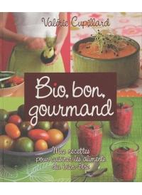 Bio, bon, gourmand