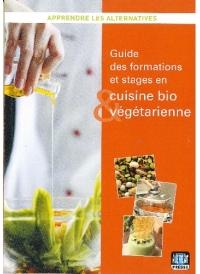 Guide des formations et stages en cuisine bio et végétarienne