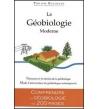 La géobiologie moderne