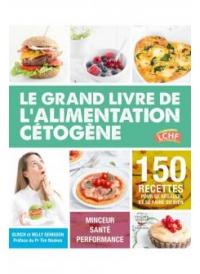 Grand livre de l'alimentation cétogène
