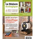 Hors-série n°8 La Maison Ecologique Guide pratique du chauffage écologique