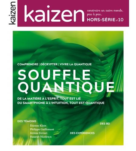 Hors-série  n°10 Kaizen Le souffle quantique