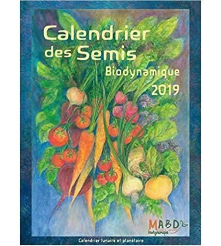 Calendrier des semis 2018 biodynamique