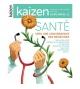 Hors-série n°12 Kaizen - Santé vers une convergence des médecines