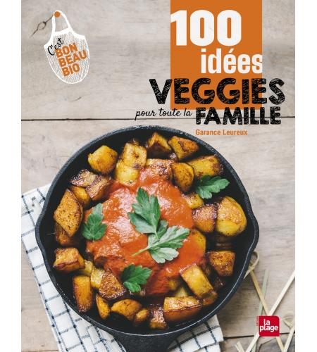 100 idées veggies pour toure la famille