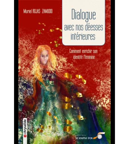 Dialogue avec nos déesses intérieures