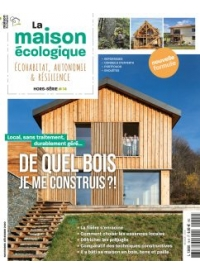 Hors-série n°14  La Maison Ecologique - Construire en bois