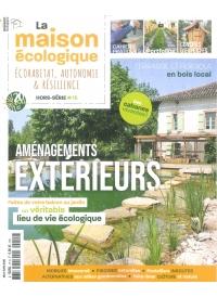 Hors-série n°15  La Maison Ecologique - Aménagements extérieurs