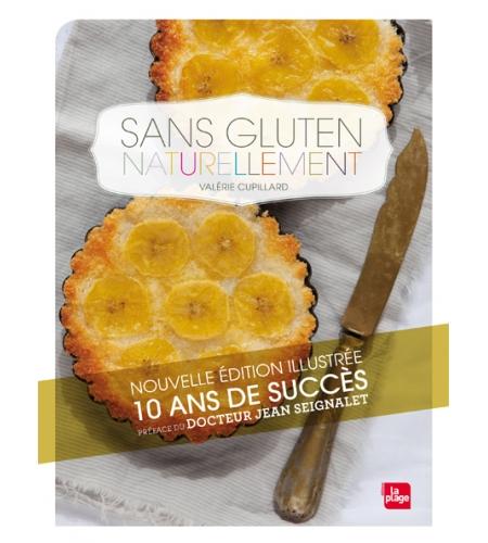 Sans gluten naturellement édition illustrée