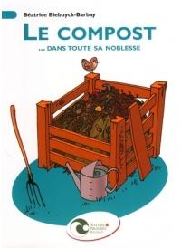 Le compost... dans toute sa noblesse