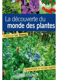 La découverte du monde des plantes