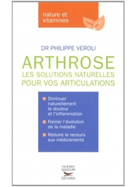 Arthrose : les solutions naturelles