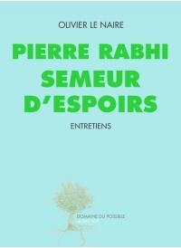 Pierre Rabhi semeur d'espoirs