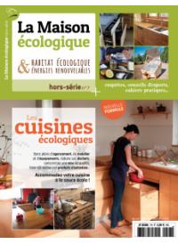 Hors-série n°7 La Maison Ecologique Les cuisines écologiques