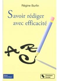 Savoir rédiger avec efficacité