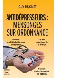 Antidépresseurs  mensonges sur ordonnance