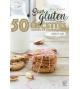 Sans gluten 50 recettes saines et gourmandes sucrées et salées