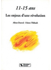 11-15 ans les enjeux d'une révolution