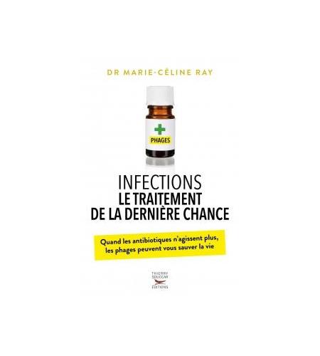 Infections, le traitement de la dernière chance