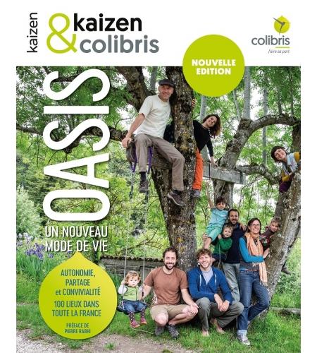Oasis, un nouveau mode de vie - nouvelle édition