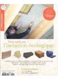 N° Spécial Tout savoir sur l'isolation écologique
