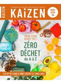 Hors-série n°14 Kaizen - Zéro déchet de A à Z