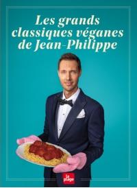 Les grands classiques véganes de Jean-Philippe