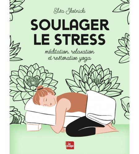 Soulager le stress