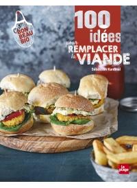 100 idées pour remplace la viande